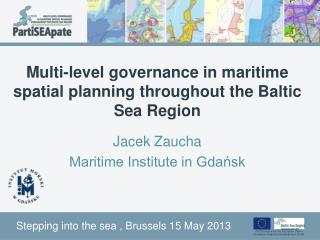 Multi-level governance in maritime spatial planning throughout the Baltic Sea Region