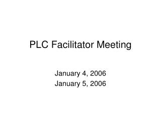 PLC Facilitator Meeting