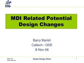 MDI Related Potential Design Changes