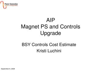 AIP  Magnet PS and Controls Upgrade