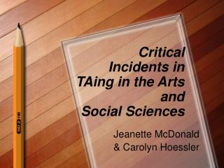 Critical Incidents in TAing in the Arts and  Social Sciences