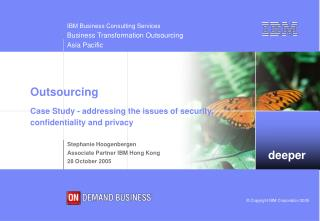 Outsourcing Case Study - addressing the issues of security,  confidentiality and privacy