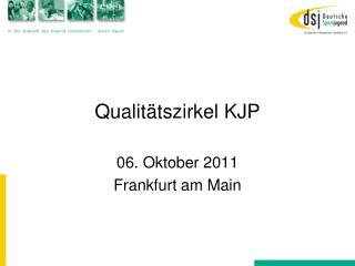 Qualitätszirkel KJP