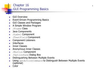 Chapter 16 GUI Programming Basics
