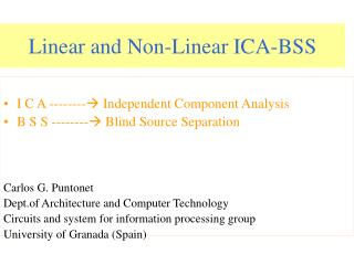 Linear and Non-Linear ICA-BSS