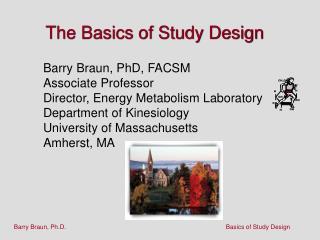 The Basics of Study Design