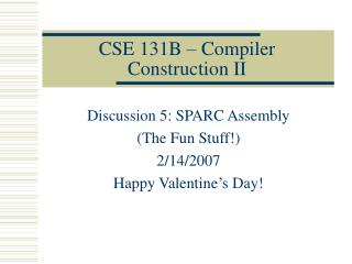 CSE 131B – Compiler Construction II