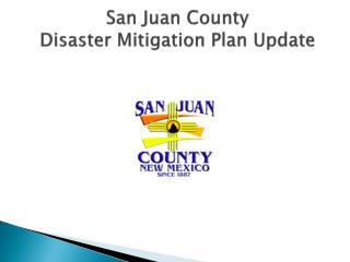 San Juan County  Disaster Mitigation Plan Update