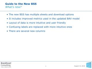 Guide to the New BSS What's new?