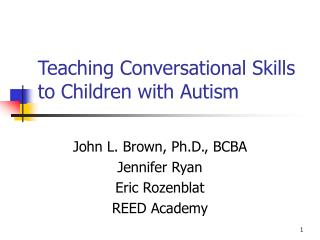 Teaching Conversational Skills to Children with Autism