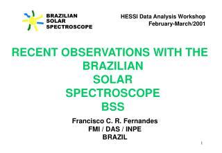 BRAZILIAN SOLAR SPECTROSCOPE