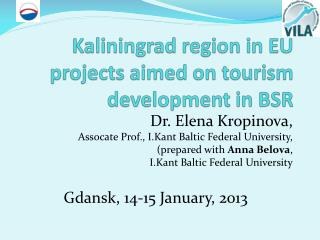 Kaliningrad region in EU projects aimed on tourism development in BSR