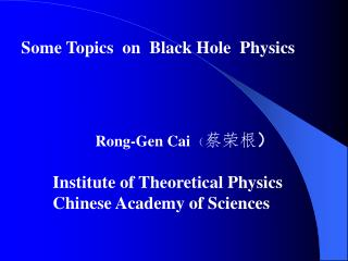 Some Topics  on  Black Hole  Physics