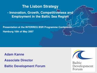 The Lisbon Strategy - Innovation, Growth, Competitiveness and Employment in the Baltic Sea Region