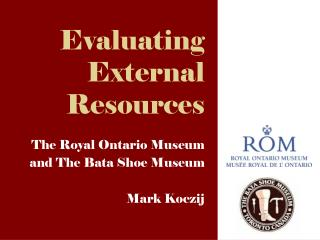 Evaluating  External  Resources