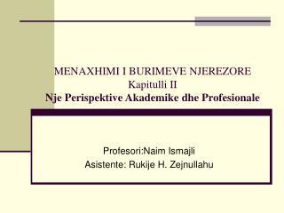 MENAXHIMI I BURIMEVE NJEREZORE Kapitulli II Nje Perispektive Akademike dhe Profesionale