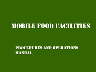 Mobile food facilities