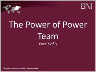 The Power of Power Team