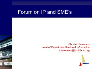 Forum on IP and SME�s