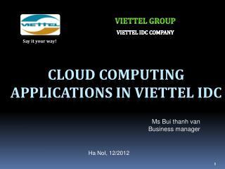 Cloud computing applications in VIETTEL IDC