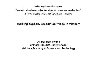 "asian region workshop on  ""capacity development for the clean development mechanism"""