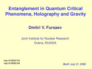 Entanglement in Quantum Critical Phenomena, Holography and Gravity