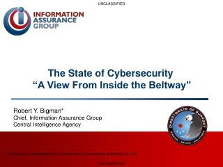 The State of Cybersecurity  �A View From Inside the Beltway�