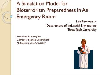 A Simulation Model for Bioterrorism Preparedness in An Emergency Room