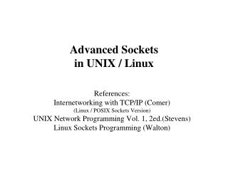 Advanced Sockets in UNIX / Linux