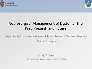 Neurosurgical Management of Dystonia: The Past, Present, and Future