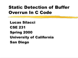 Static Detection of Buffer Overrun In C Code