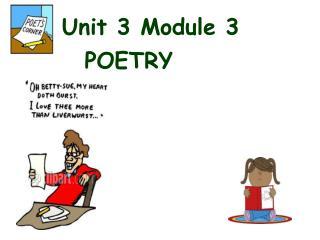 Unit 3 Module 3 POETRY