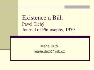 Existence a B ůh Pavel Tichý Journal of Philosophy, 1979