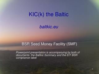 KIC(k) the Baltic baltkic.eu