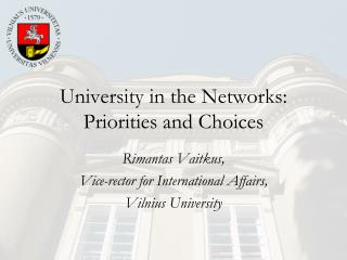 University in the Networks: Priorities and Choices