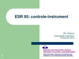 ESR 95: controle-instrument