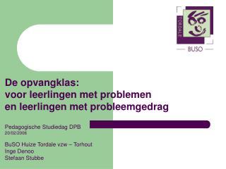 De opvangklas: voor leerlingen met problemen en leerlingen met probleemgedrag