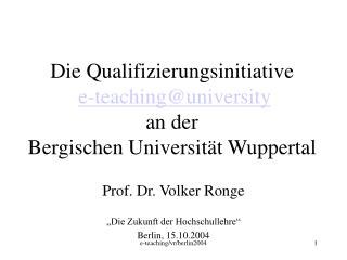 Die Qualifizierungsinitiative e-teaching@university an der  Bergischen Universität Wuppertal