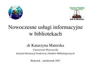 Nowoczesne usługi informacyjne w bibliotekach