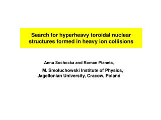 Search for hyperheavy toroidal nuclear structures formed in heavy ion collisions