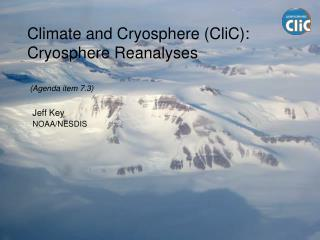 Climate and Cryosphere (CliC): Cryosphere Reanalyses