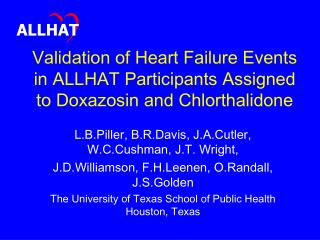 Validation of Heart Failure Events in ALLHAT Participants Assigned to Doxazosin and Chlorthalidone