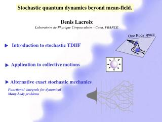 Stochastic quantum dynamics beyond mean-field.