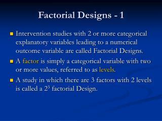 Factorial Designs - 1