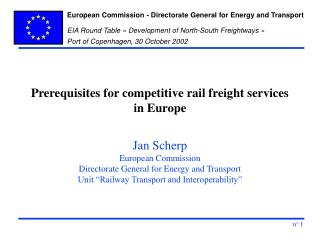 Prerequisites for competitive rail freight services in Europe