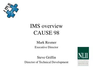 IMS overview CAUSE 98