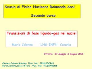 Scuola di Fisica Nucleare Raimondo Anni                  Secondo corso