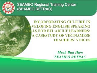 SEAMEO Regional Training Center (SEAMEO RETRAC)