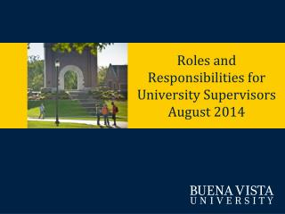 Roles and Responsibilities for  University Supervisors August 2014