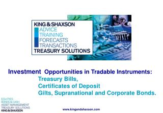 Investment   Opportunities in Tradable Instruments: 		Treasury Bills,  		Certificates of Deposit